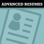 Advanced Resumes